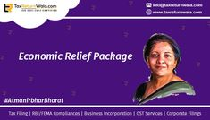 Finance Minister on May 2020 announced major reliefs under Atmanirbhar Bharat Abhiyan Economic Relief Package - Highlights of Press Conference