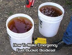How To Make Emergency Fuel: Bucket Biodiesel shtf prepping how to emergency