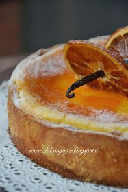 DOLCISOGNARE : Crostata alla crema di ricotta e arancia