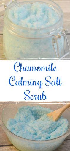Chamomile Calming Salt Scrub, salt scrub recipe, easy salt scrub, salt scrub gifts, DIY salt scrub, Chamomile salt scrub, chamomile essential oil