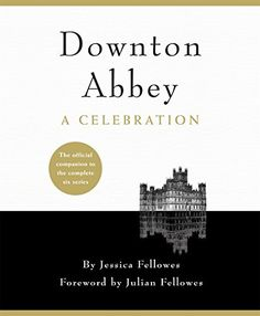 Downton Abbey - A Celebration: The Official Companion to ... https://www.amazon.co.uk/dp/B0117EQ1QO/ref=cm_sw_r_pi_dp_Uy2vxbYWRG76E