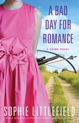 Bad Day for Romance by Sophie Littlefield