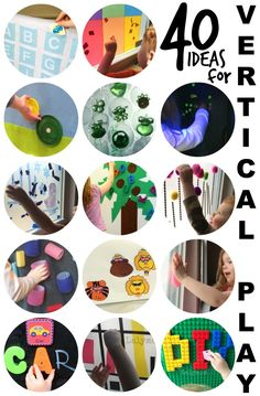 40 Ideas for Vertical Play