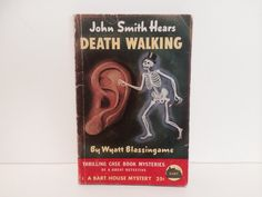 Vintage Mystery Book John Smith Hears Death Walking by Wyatt Blassingame 1944 Edition Paperback by LaCreeperie on Etsy https://www.etsy.com/listing/199171201/vintage-mystery-book-john-smith-hears