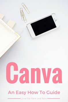 Canva An Easy how to guide