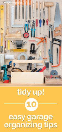 Tidy Up! 5 Easy Garage Organizing Tips - thegoodstuff