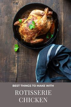 What Are the Best Things to Make with Rotisserie Chicken? 6