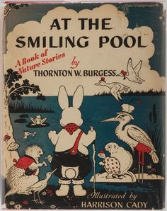'At the Smiling Pool' Little Brown and Company, 1945. Illustrated by Harrison Cady