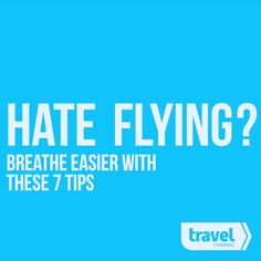 How to Travel if You Hate Flying  #traveltips #traveltheworld #airplanetravelideas
