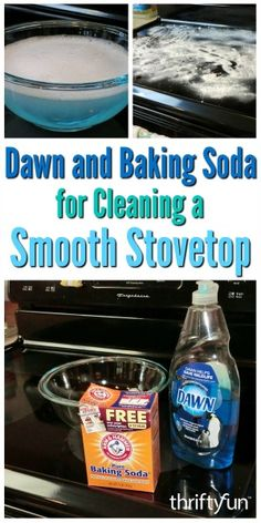 A simple mix of Dawn dish soap and some baking soda can make an effective cleaner for many surfaces, even your smooth glass top range. This is a guide about use dawn and baking soda to clean a smooth top range. Clean Stove Tops, Cleaning Flat Top Stove, Electric Stove Top Cleaning, Cleaning An Oven, Cleaning Stove Burners, Speed Cleaning, Household Cleaning Tips, Homemade Cleaning Products, Cleaning Diy