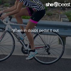 When in doubt pedal it out #womenscycling #cycling