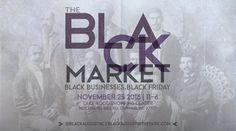 The Black Market is an annual marketplace for local, regional and national Black-owned businesses to gain exposure to new clientele and network with one another. The Black Market also provides educational opportunities to prospective Black business owners during our annual event.