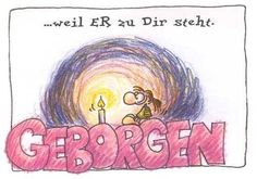 """#Geborgen weil er #zu dir steht."" #'©Nina Dulleck #glaubensimpulse Sorting, Verses, Religion, Cartoons, Bible, Animation, Comics, Quotes, Encouragement"