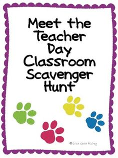 Meet the Teacher Classroom Scavenger Hunt (to break the ice the first day while giving the kids a chance to do something fun and learn where things in the classroom are). How fun!
