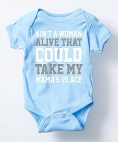 Look at this #zulilyfind! Light Blue 'My Mama's Place' Bodysuit - Infant #zulilyfinds