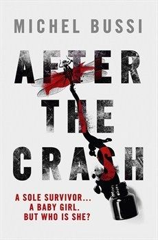 After the Crash book review: a compelling tale of solving the mystery of a child's identity that takes 18 years to solve. But absolutely nothing is what it seems. Read more: After the Crash: Book Review http://editingeverything.com/blog/2016/05/20/crash-book-review/ #mystery #suspense #French #frenchlit #adult @orionbooks