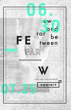 few and far between  poster  design