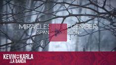 Miracles in December 12월의 기적  (spanish version) - Kevin Karla & La Banda...
