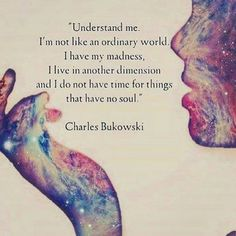 """verabeert: """" Hidden in the Beauty of your Soul Charles Bukowski """" Life Quotes Love, New Quotes, Poetry Quotes, Happy Quotes, Inspirational Quotes, Wisdom Quotes, Spiritual Love Quotes, Drunk Quotes, Life Lesson Quotes"""