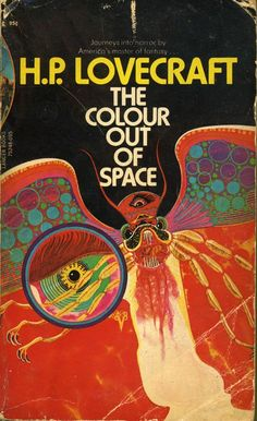 H.P. Lovecraft, The Colour Out of Space