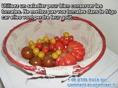 Vous ne le savez peut-être pas, mais le froid fait perdre aux tomates tout leur goût, quelle que soit la saison.  Découvrez l'astuce ici : http://www.comment-economiser.fr/conserver-tomates-saladier.html?utm_content=buffer3f387&utm_medium=social&utm_source=pinterest.com&utm_campaign=buffer