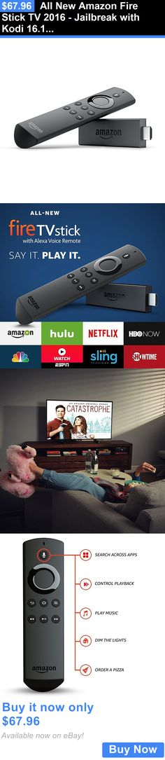Home Audio: All New Amazon Fire Stick Tv 2016 - Jailbreak With Kodi 16.1 Fully Loaded BUY IT NOW ONLY: $67.96