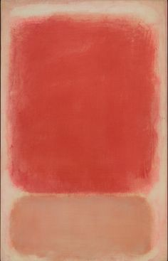 Mark Rothko, Red and Pink on Pink, c. 1953, tempera on paper mounted on board with acrylic, the Museum of Fine Arts, Houston, bequest of Caroline Wiess Law. © 1998 by Kate Rothko Prizel and Christopher Rothko courtesy Museum of Fine Arts Houston