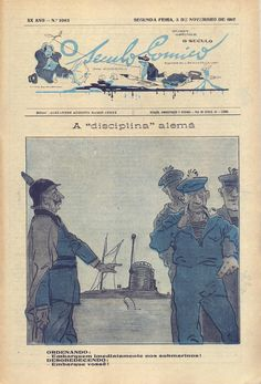 """Ilustração Portugueza, No. 611, Novembro 51917 - 12 on Flickr.  Click image for 875 x 1290 size. The kaiser commands, """"Get in the submarines this instant!"""", the soldiers disobey, """"You get in!"""". Illustration by Stuart Carvalhais."""