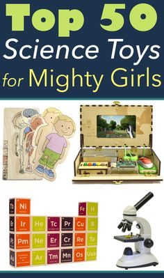 Top 50 Science, Math, & Programming Toys for Mighty Girls