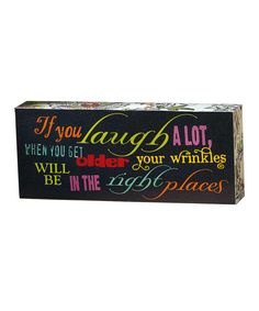 Look at this 'If You Laugh' Tabletop Block on #zulily today!