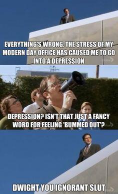Dwight you ignorant slut!