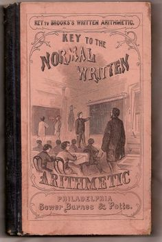 1864 Antique School Book ~ Key to the Normal Written Arithmetic