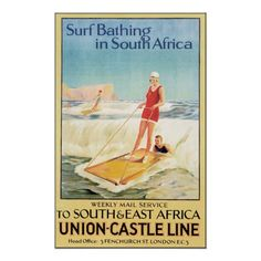 Surf Bathing in South Africa - Union Castle South & East Africa Vintage Travel Beach Poster Art Deco www. Vintage Surfing, Surf Vintage, Vintage Advertisements, Vintage Ads, Vintage Images, Vintage Style, Poster Retro, Poster Vintage, Ec 3