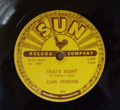 That's Right - Carl Perkins - Sun Record # 274