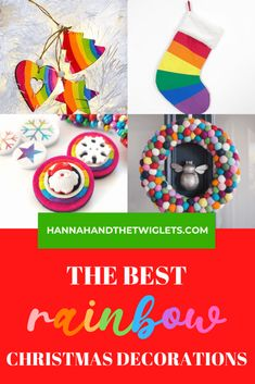 The Best Rainbow Christmas Decorations - Hannah and the Twiglets