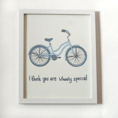 I Think You Are Wheely Special