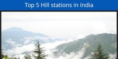 Hill stations in India - http://www.hootout.com/blog/hrishi/hill-stations-in-india