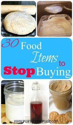 30 food items to stop buying and make homemade. Save tons of money making these homemade items at home. This site has tons of recipes and beauty ideas you can make yourself for pennies.