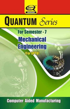 Computer Aided Manufacturing books are available with unique ‪‎syllabus‬ for ‪‎UPTU‬ ‪‎students‬ of‎ Mechanical Engineering‬ branch of 7-Semester.