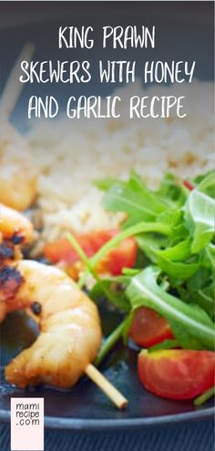 King prawn skewers with honey and garlic recipe garlic recipes, quick recipes, vegan recipes Garlic Recipes, Quick Recipes, Easy Healthy Recipes, Real Food Recipes, Vegetarian Recipes, Easy Meals, Healthy Meals, Healthy Food, Skewer Recipes