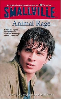 Animal Rage (Smallville Series for Young Adults, No. 4) by David Cody Weiss http://www.amazon.com/dp/0316174211/ref=cm_sw_r_pi_dp_X1Aivb08YXE4A