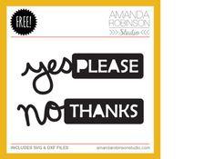 Free 'yes please' cutting file - from Amanda Robinson Studio #Silhouette #CutFile
