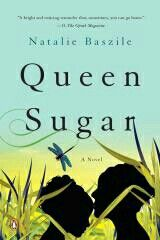 Queen Sugar: A Novel by Natalie Baszile. Queen Sugar (A Novel) (By; Books By Black Authors, Black Books, Penguin Books, Good Books, Books To Read, I Love Books, Children's Books, African American Books, African Literature