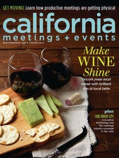 California Meetings + Events Spring 2014 http://ca.meetingsmags.com/ #california #meetings #events #magazine