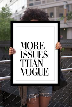 More Issues Than Vogue Typography Print Modern Black and White Art Print Gift for Fashionista Wall Decor Minimalist Bedroom Home Decor White...
