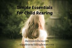 simple essentials for child rearing wm