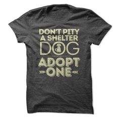 Dont Pity Shelter Dogs