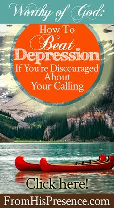 How To Beat Depression | Hope | Destiny | Dreams | Calling | Encouraging blog post!
