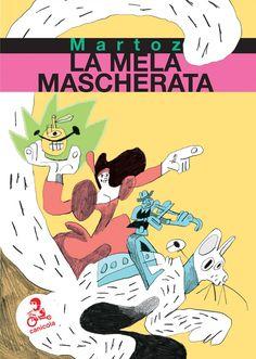 """""""La Mela Mascherata"""" il nuovo fumetto di Martoz uscito per la neonata collana Dino Buzzati di Canicola Bambini si ispira liberamente ai personaggi più celebri e illustri della storia di Cotignola. Mercoledì 7 giugno sarà presentato dall'autore dentro al festival """"Saluti da Cotignyork"""", incontro a cui seguirà l'inaugurazione di una mostra con le tavole originali del libro a fumetti."""