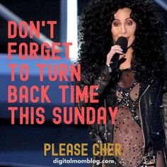 Don't Forget to Turn Back Time This Sunday - Please Cher - Funny Daylight Savings Time Memes Humor Mexicano, Work Memes, Work Humor, Daylight Savings Meme, Sunday Meme, Parenting Memes, Enjoying The Sun, Going To The Gym